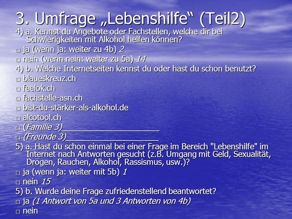 "3. Umfrage ""Lebenshilfe (Teil2)"