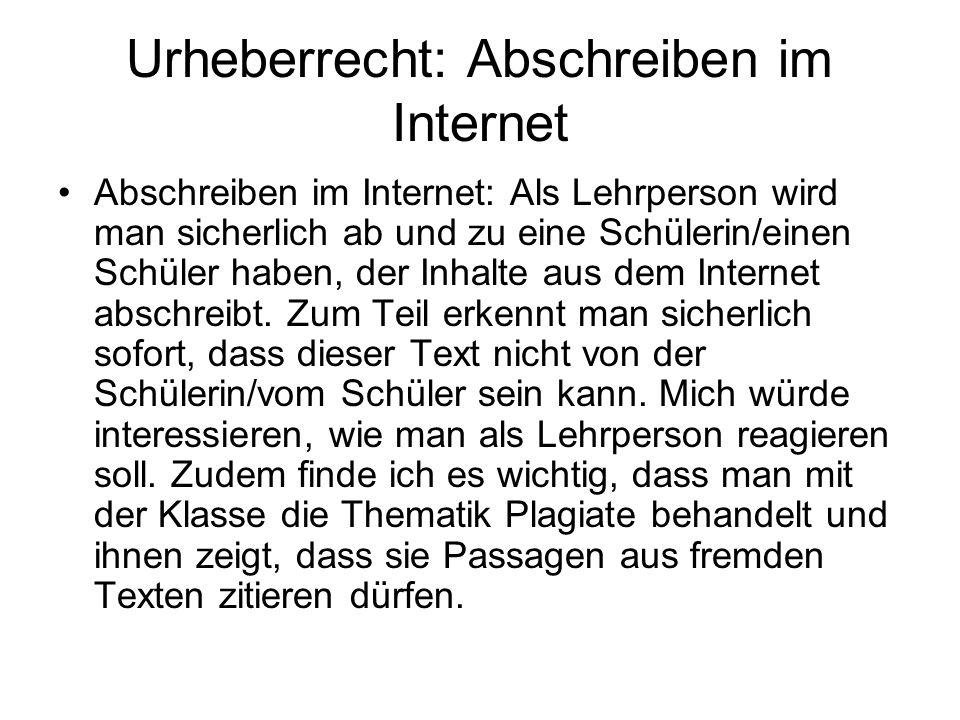 Urheberrecht: Abschreiben im Internet