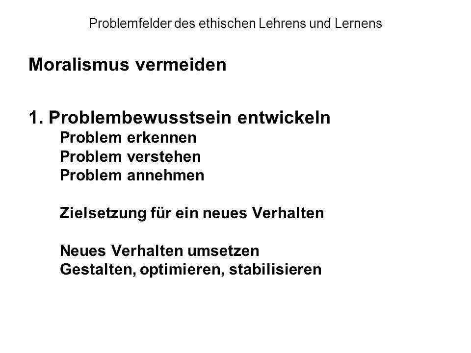 Problemfelder des ethischen Lehrens und Lernens