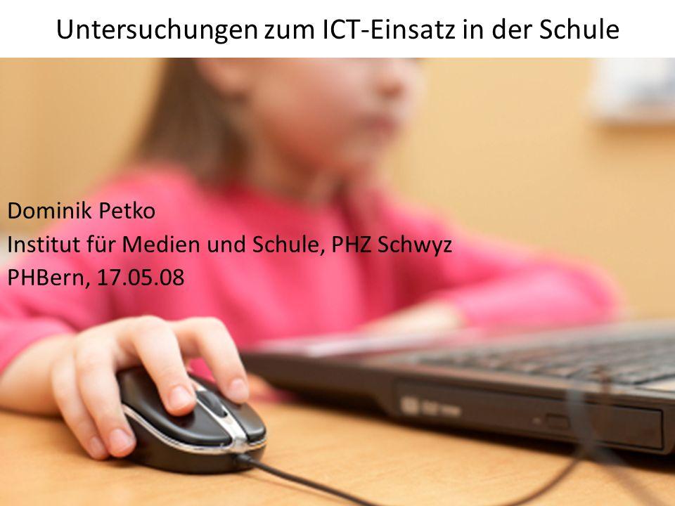 Untersuchungen zum ICT-Einsatz in der Schule