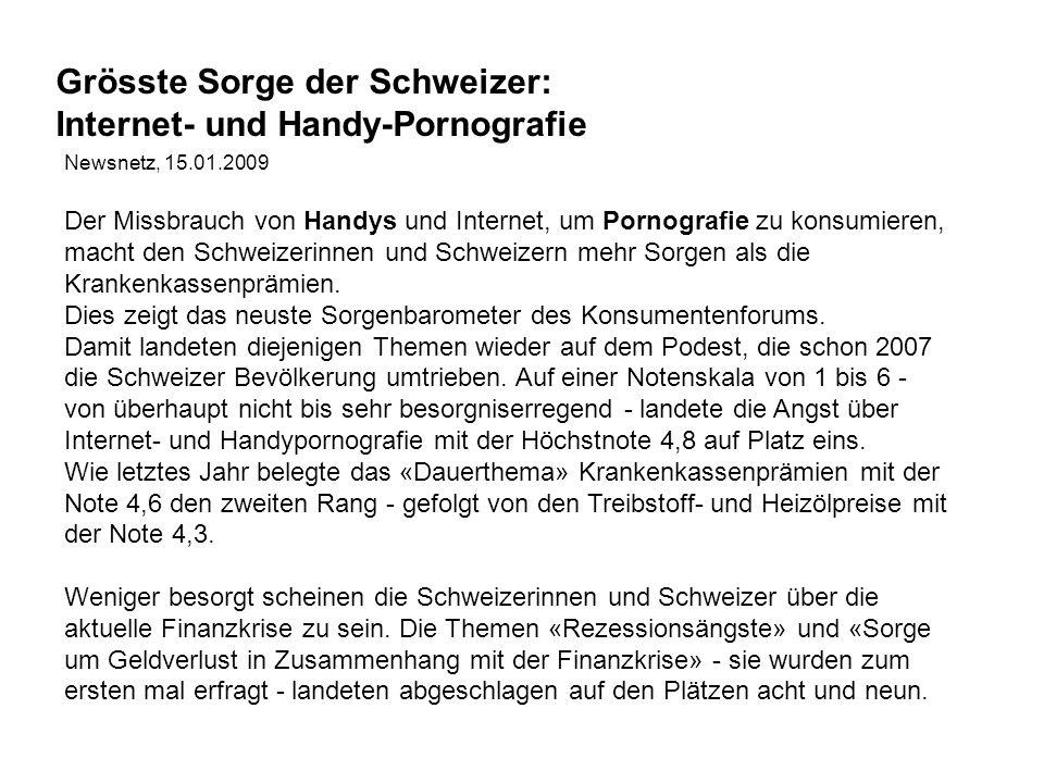 Grösste Sorge der Schweizer: Internet- und Handy-Pornografie