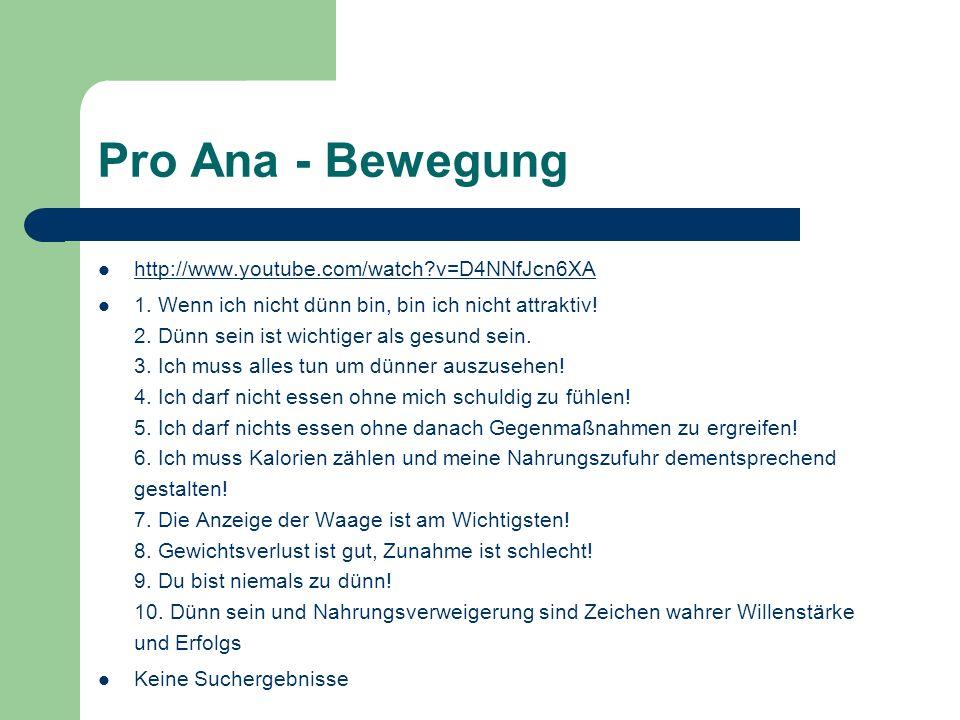 Pro Ana - Bewegung http://www.youtube.com/watch v=D4NNfJcn6XA