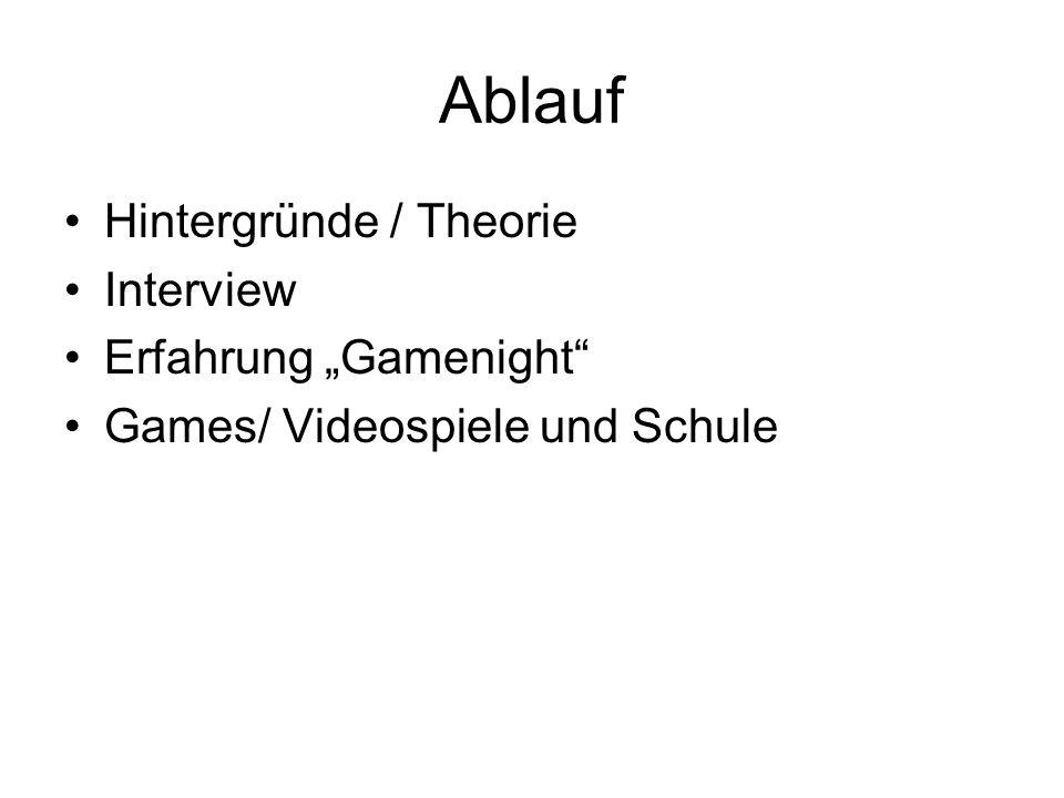"""Ablauf Hintergründe / Theorie Interview Erfahrung """"Gamenight"""