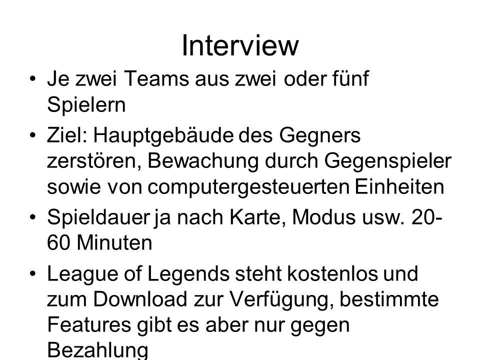 Interview Je zwei Teams aus zwei oder fünf Spielern