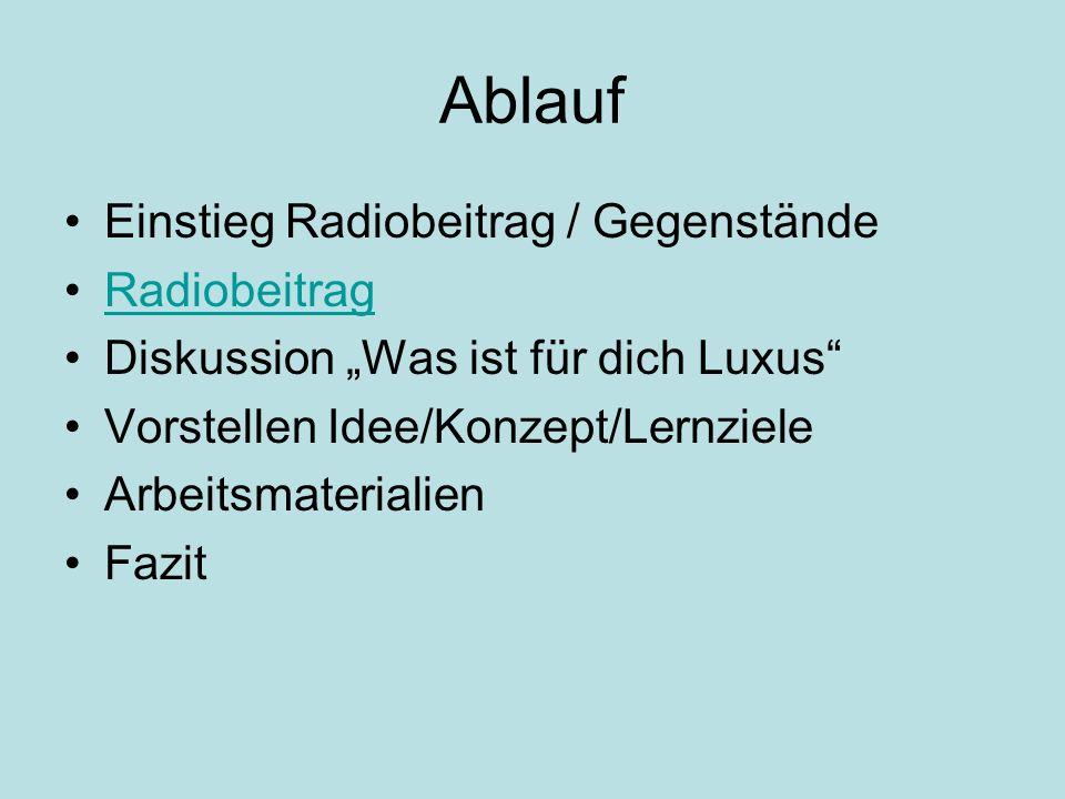 Ablauf Einstieg Radiobeitrag / Gegenstände Radiobeitrag
