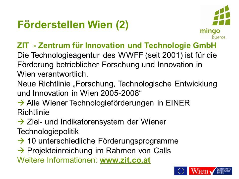 Förderstellen Wien (2) ZIT - Zentrum für Innovation und Technologie GmbH.