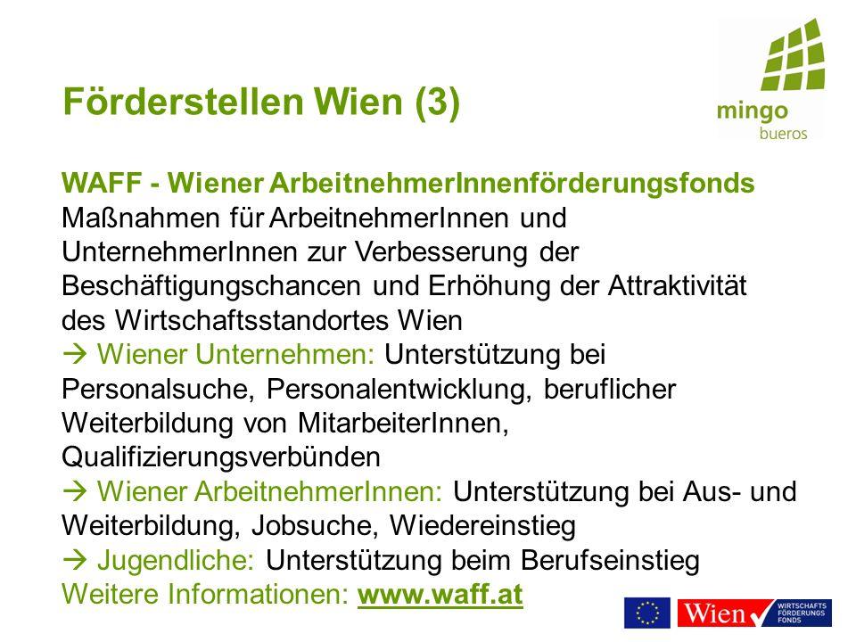 Förderstellen Wien (3) WAFF - Wiener ArbeitnehmerInnenförderungsfonds.