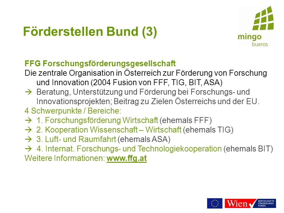 Förderstellen Bund (3) FFG Forschungsförderungsgesellschaft