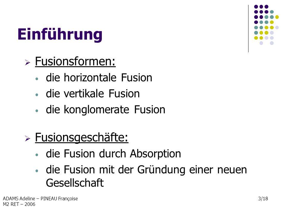 Einführung Fusionsformen: Fusionsgeschäfte: die horizontale Fusion