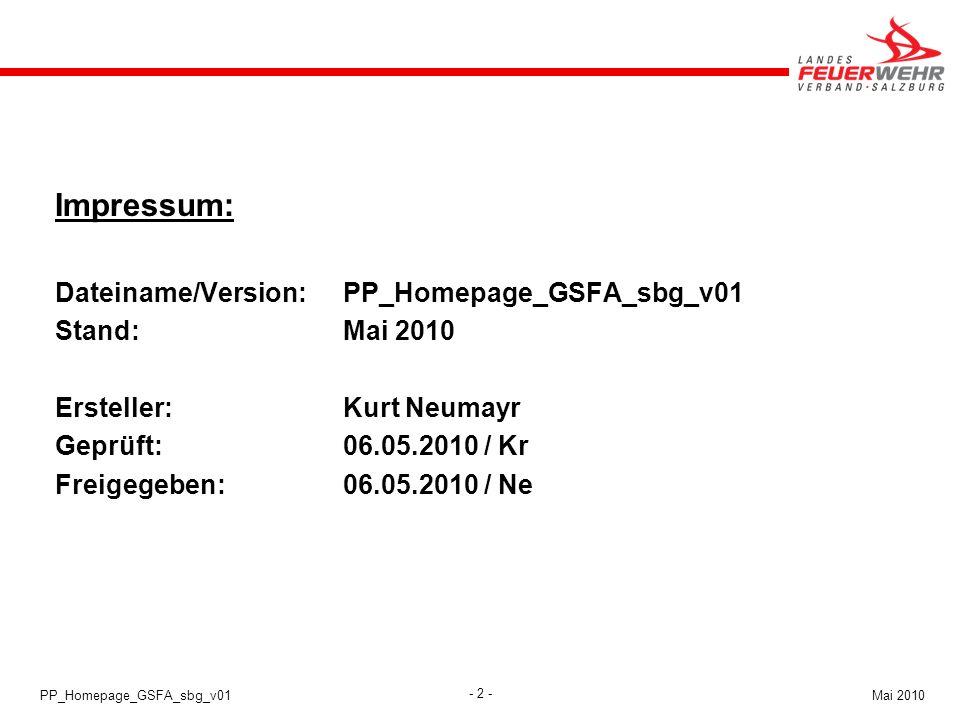Impressum: Dateiname/Version: PP_Homepage_GSFA_sbg_v01 Stand: Mai 2010