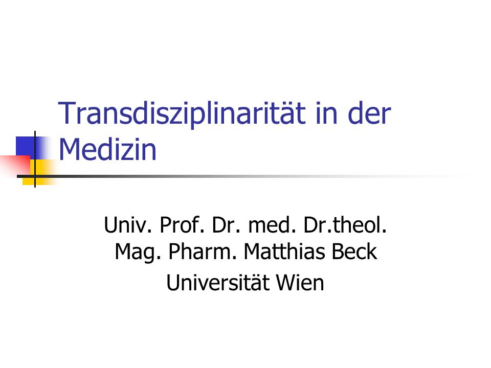 Transdisziplinarität in der Medizin