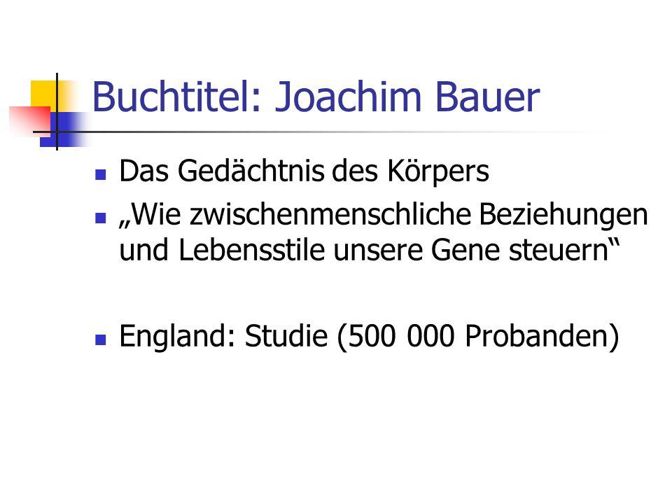 Buchtitel: Joachim Bauer