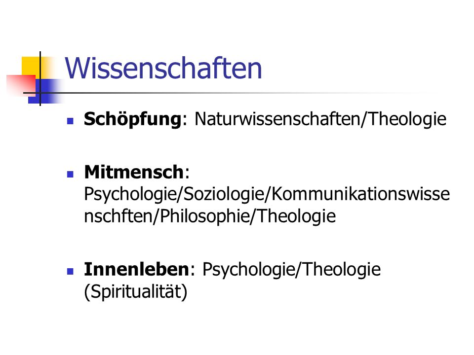 Wissenschaften Schöpfung: Naturwissenschaften/Theologie