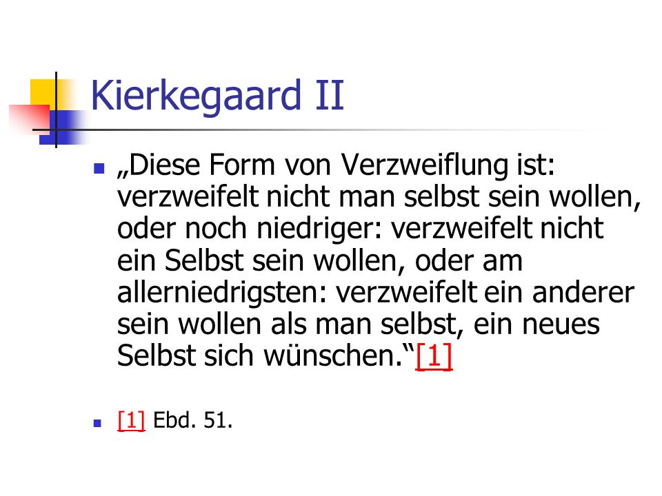 Kierkegaard II