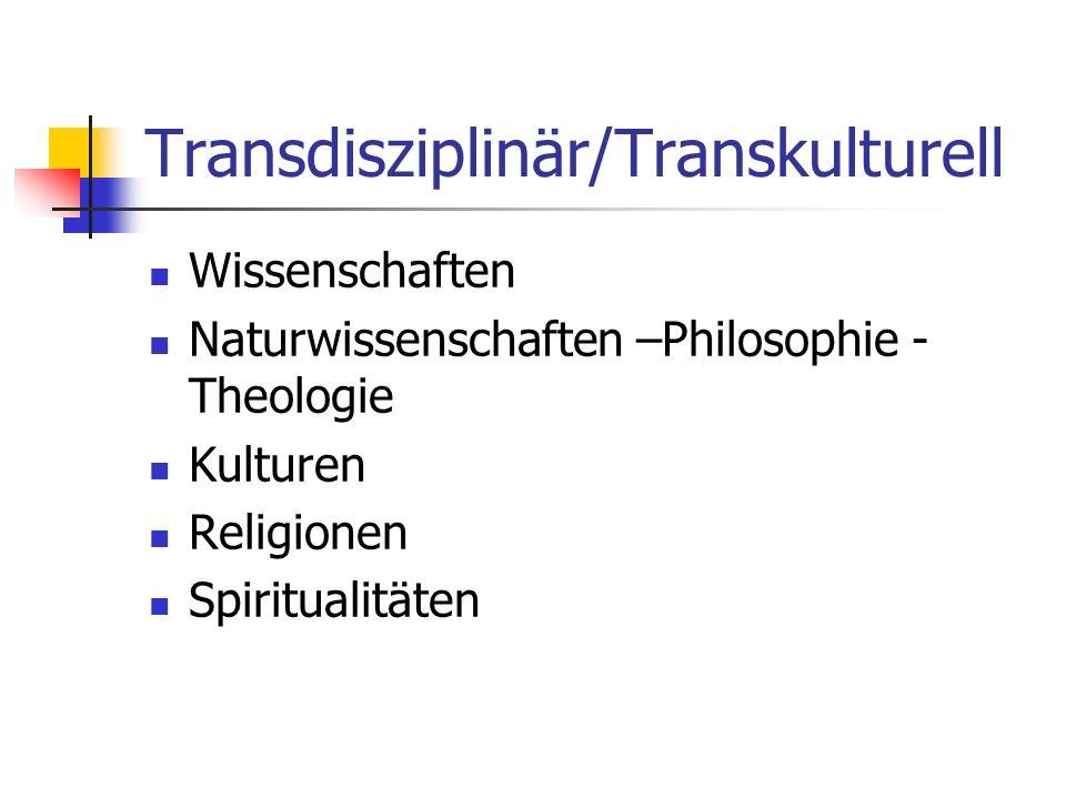 Transdisziplinär/Transkulturell