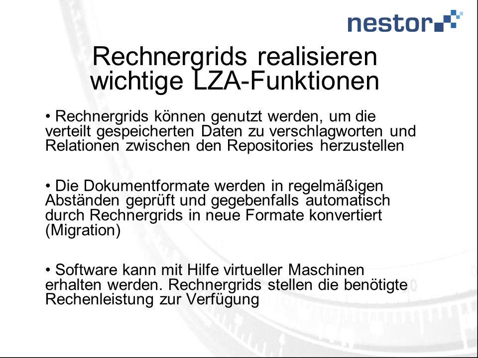 Rechnergrids realisieren wichtige LZA-Funktionen