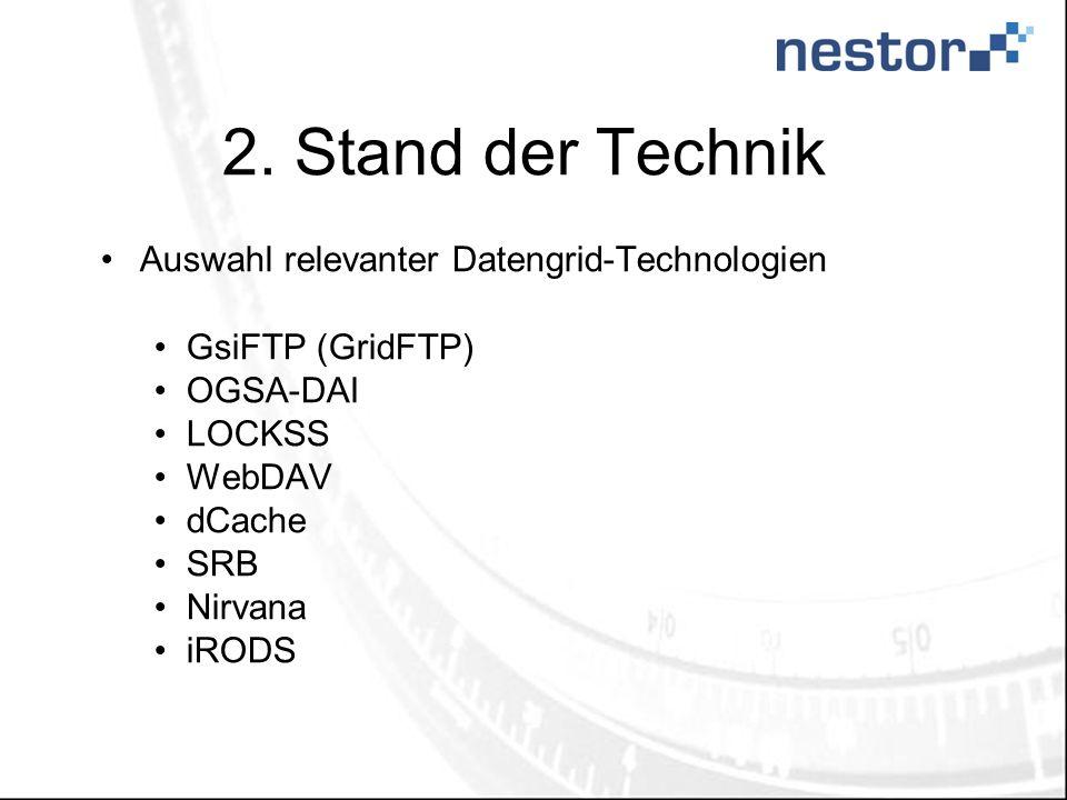 2. Stand der Technik Auswahl relevanter Datengrid-Technologien