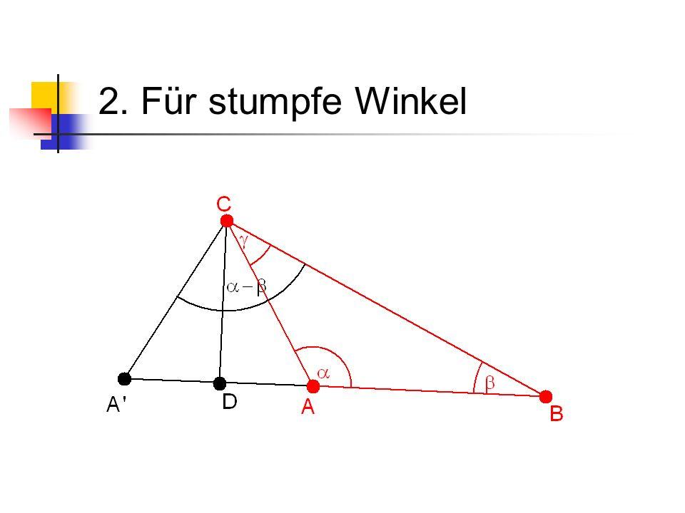 2. Für stumpfe Winkel