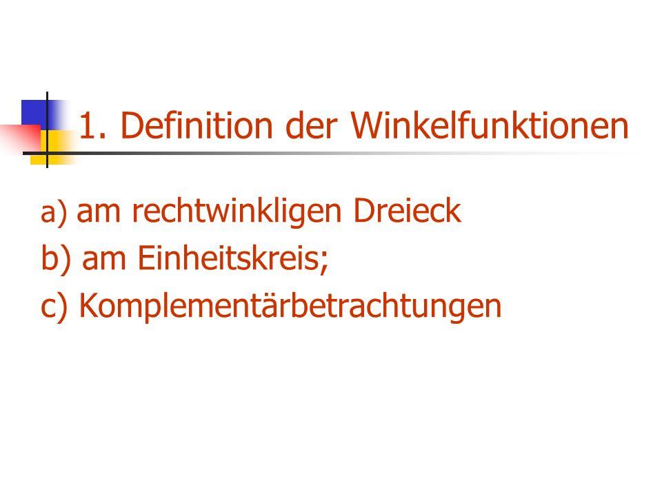 1. Definition der Winkelfunktionen