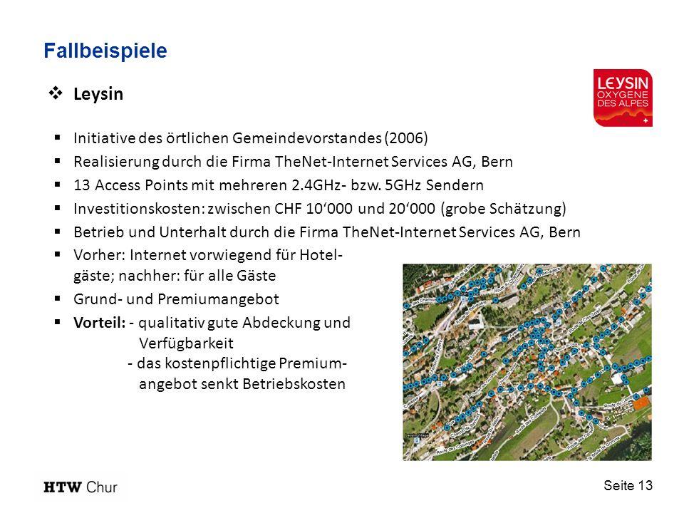 Fallbeispiele Leysin. Initiative des örtlichen Gemeindevorstandes (2006) Realisierung durch die Firma TheNet-Internet Services AG, Bern.