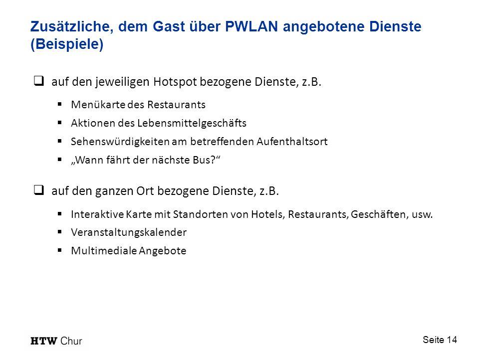 Zusätzliche, dem Gast über PWLAN angebotene Dienste (Beispiele)