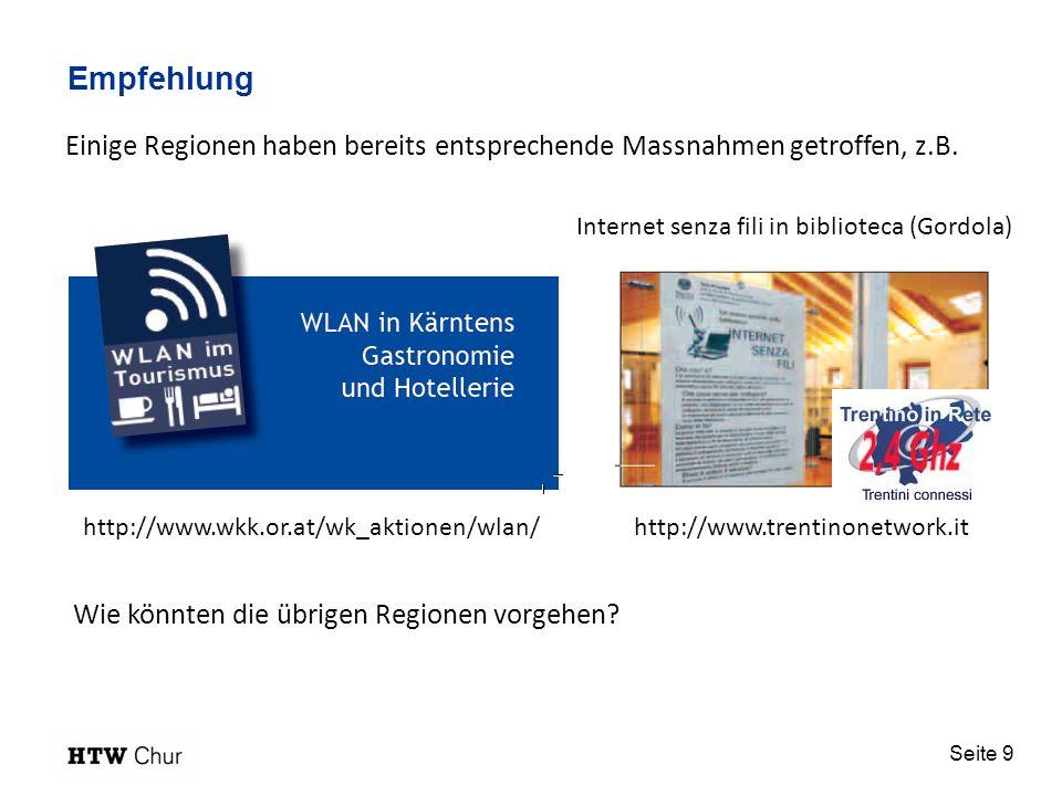 Empfehlung Einige Regionen haben bereits entsprechende Massnahmen getroffen, z.B. Internet senza fili in biblioteca (Gordola)