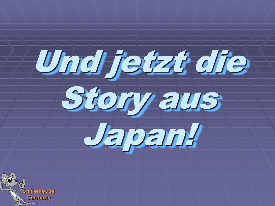 Und jetzt die Story aus Japan!