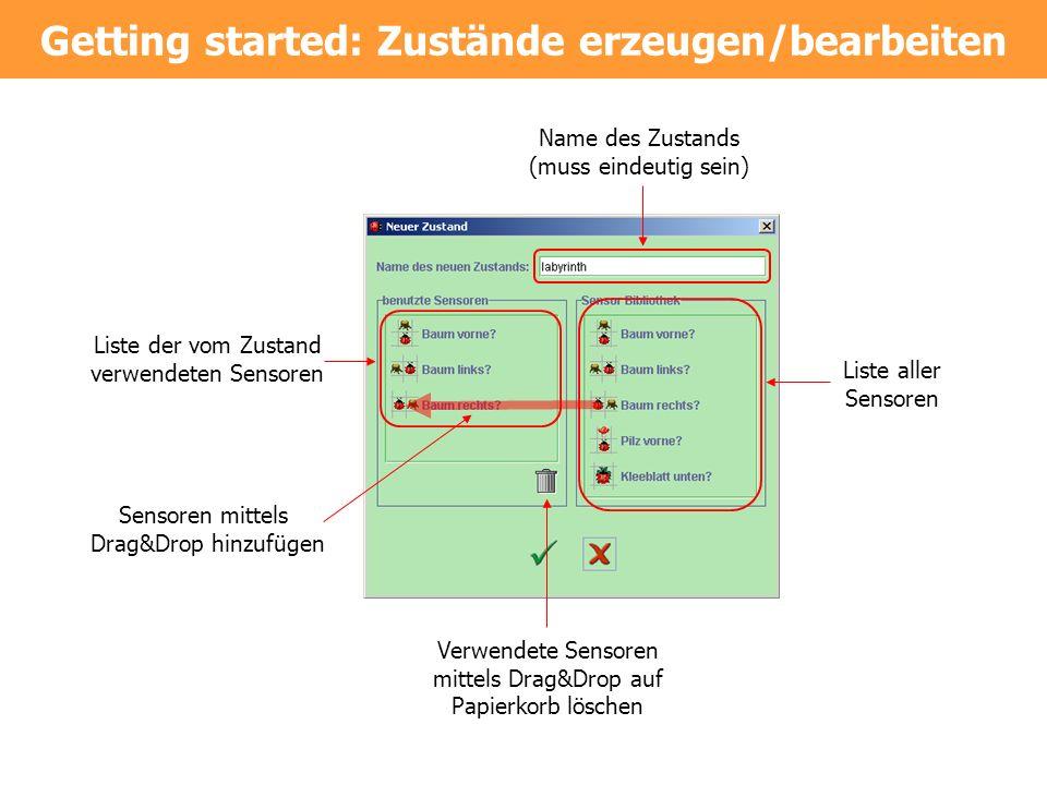 Getting started: Zustände erzeugen/bearbeiten
