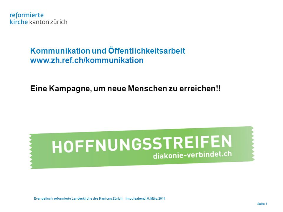 Kommunikation und Öffentlichkeitsarbeit www.zh.ref.ch/kommunikation
