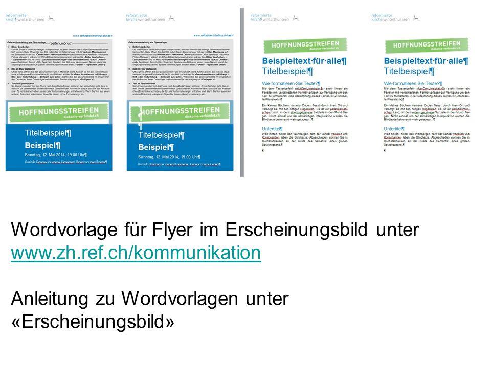 Wordvorlage für Flyer im Erscheinungsbild unter www. zh. ref