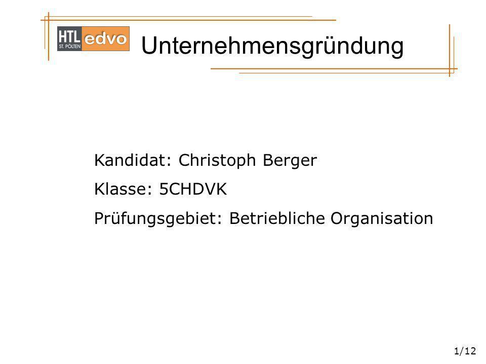 Kandidat: Christoph Berger Klasse: 5CHDVK
