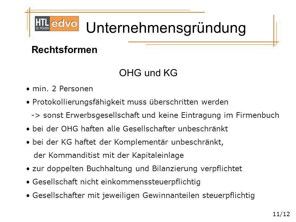 Rechtsformen OHG und KG min. 2 Personen