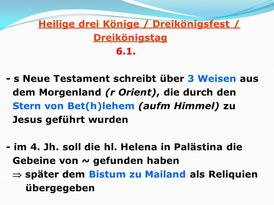 Heilige drei Könige / Dreikönigsfest / Dreikönigstag 6. 1