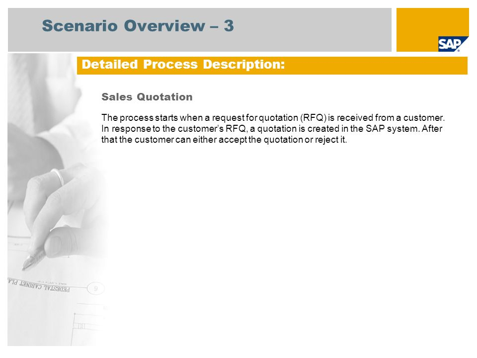 Scenario Overview – 3 Detailed Process Description: Sales Quotation