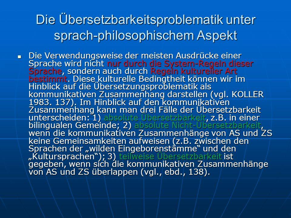 Die Übersetzbarkeitsproblematik unter sprach-philosophischem Aspekt
