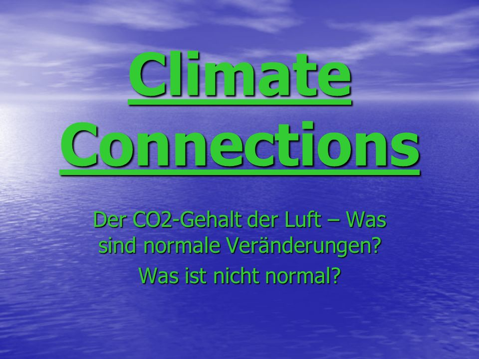 Der CO2-Gehalt der Luft – Was sind normale Veränderungen