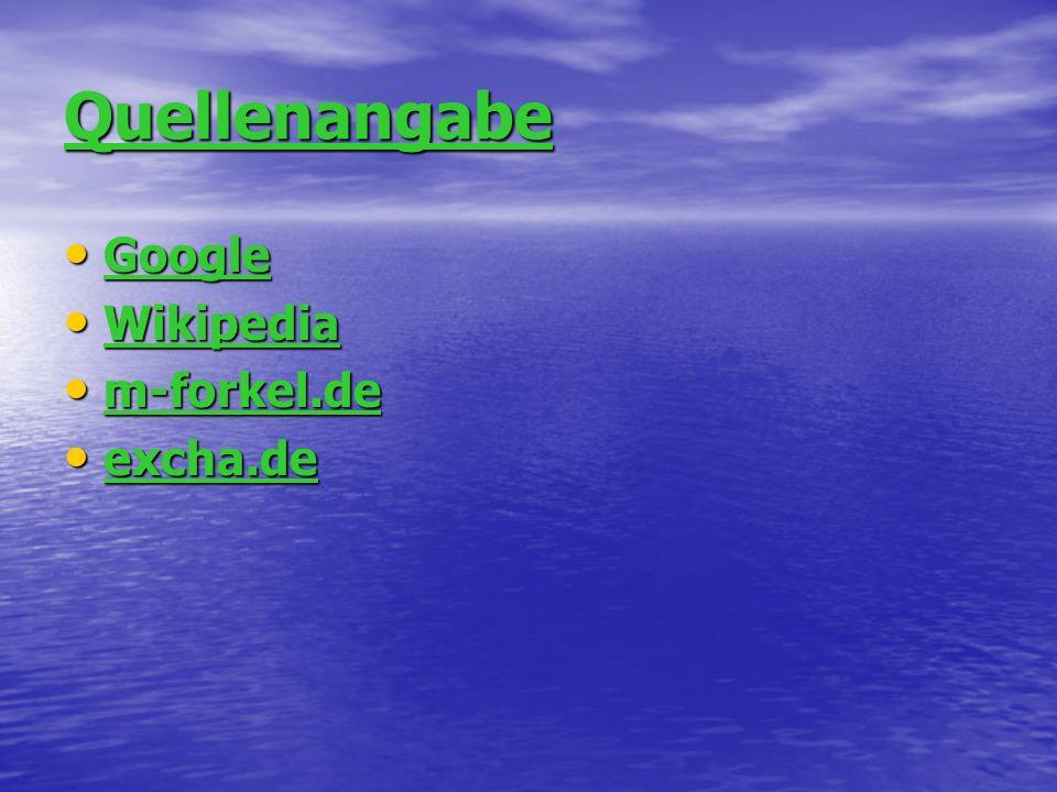 Quellenangabe Google Wikipedia m-forkel.de excha.de