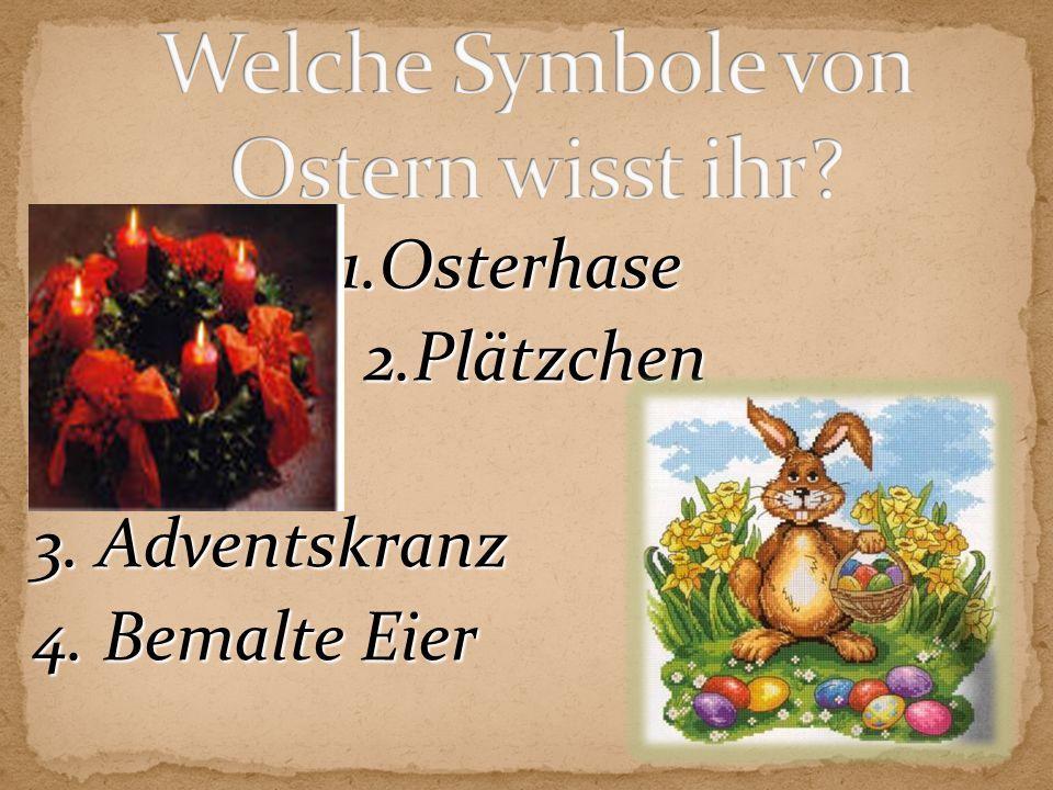 Welche Symbole von Ostern wisst ihr