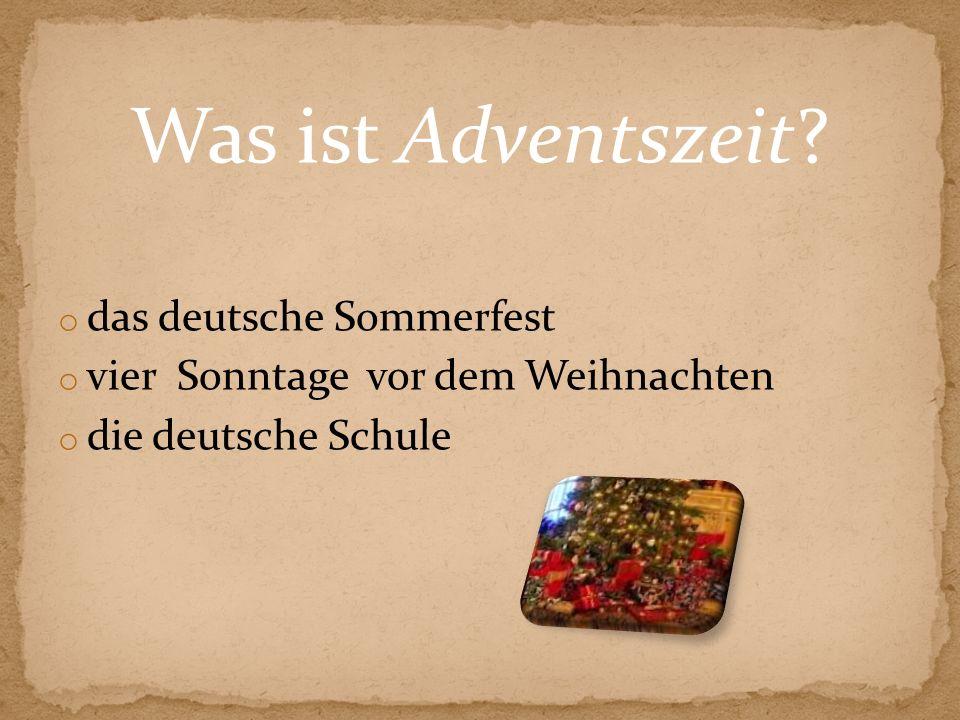 Was ist Adventszeit das deutsche Sommerfest
