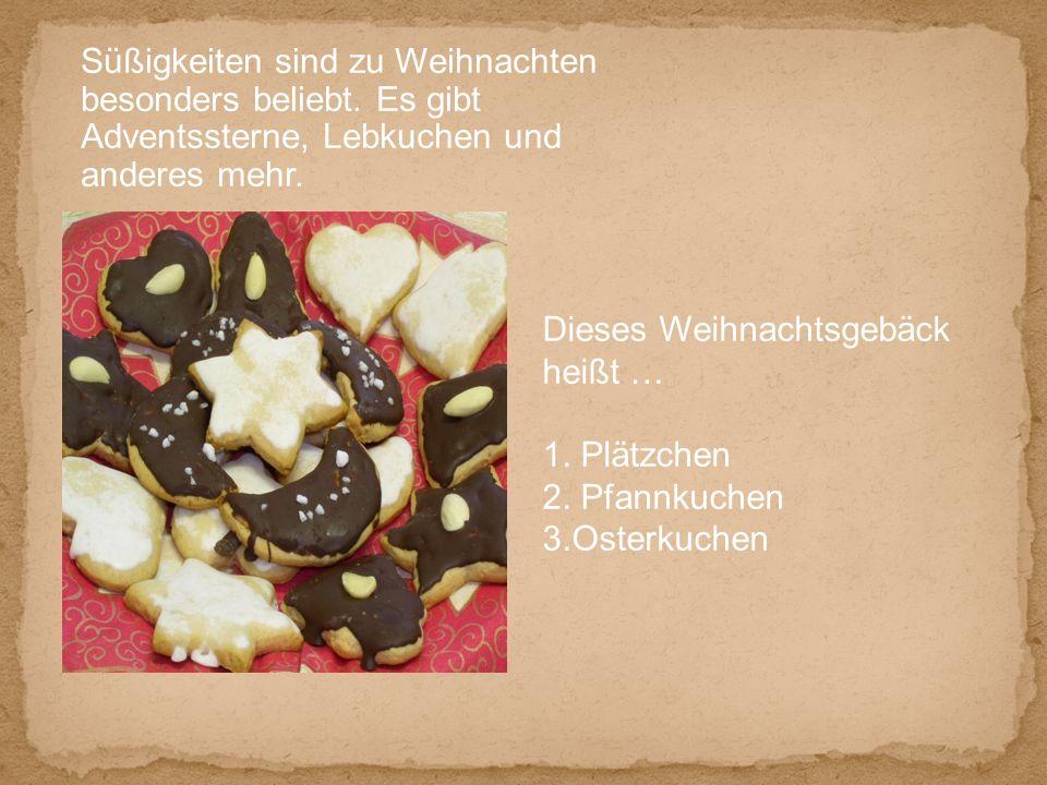 Süßigkeiten sind zu Weihnachten besonders beliebt