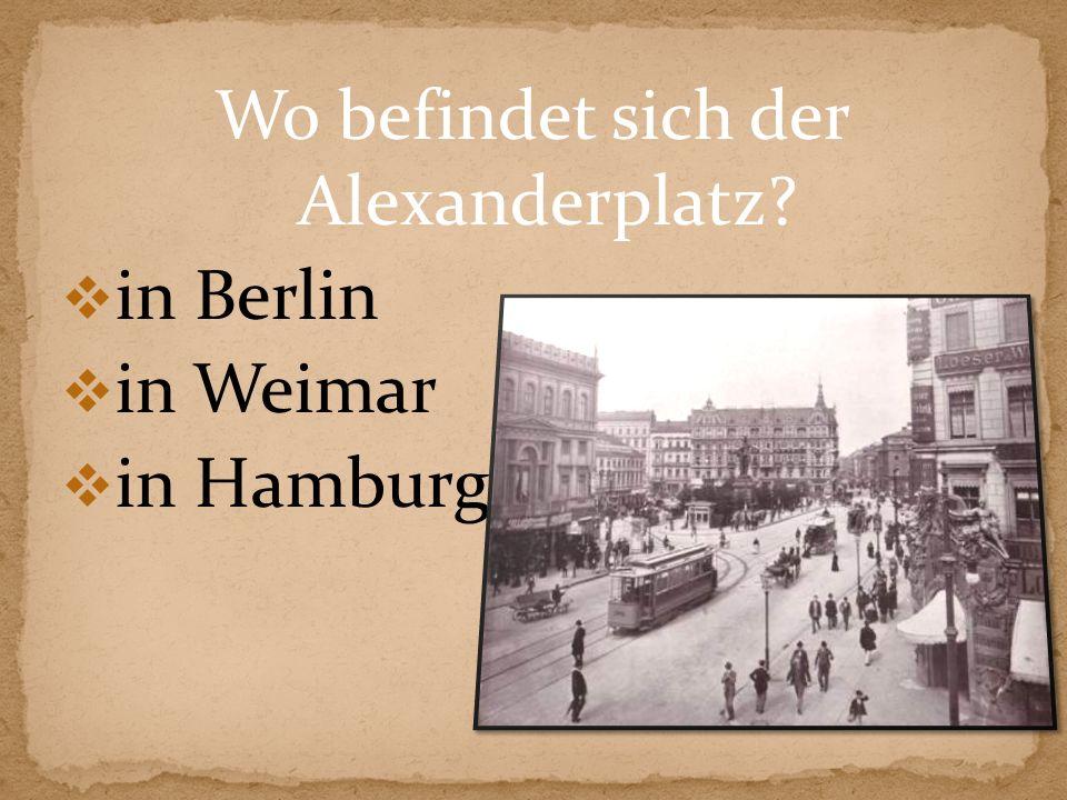 Wo befindet sich der Alexanderplatz