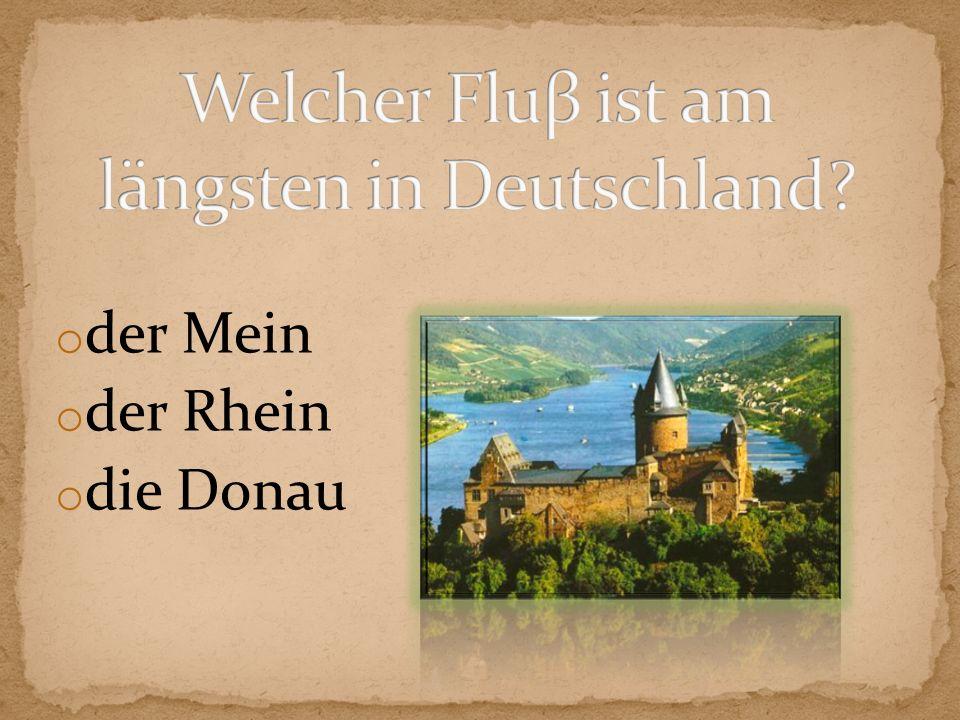 Welcher Fluβ ist am längsten in Deutschland