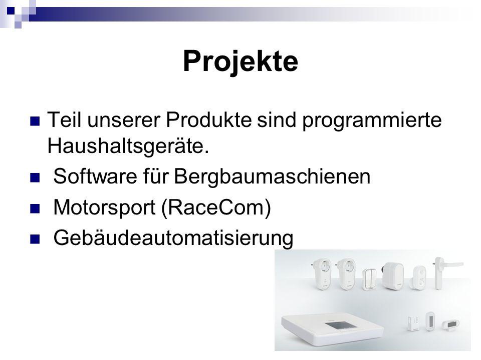 Projekte Teil unserer Produkte sind programmierte Haushaltsgeräte.