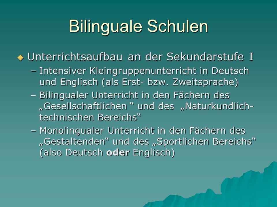 Bilinguale Schulen Unterrichtsaufbau an der Sekundarstufe I