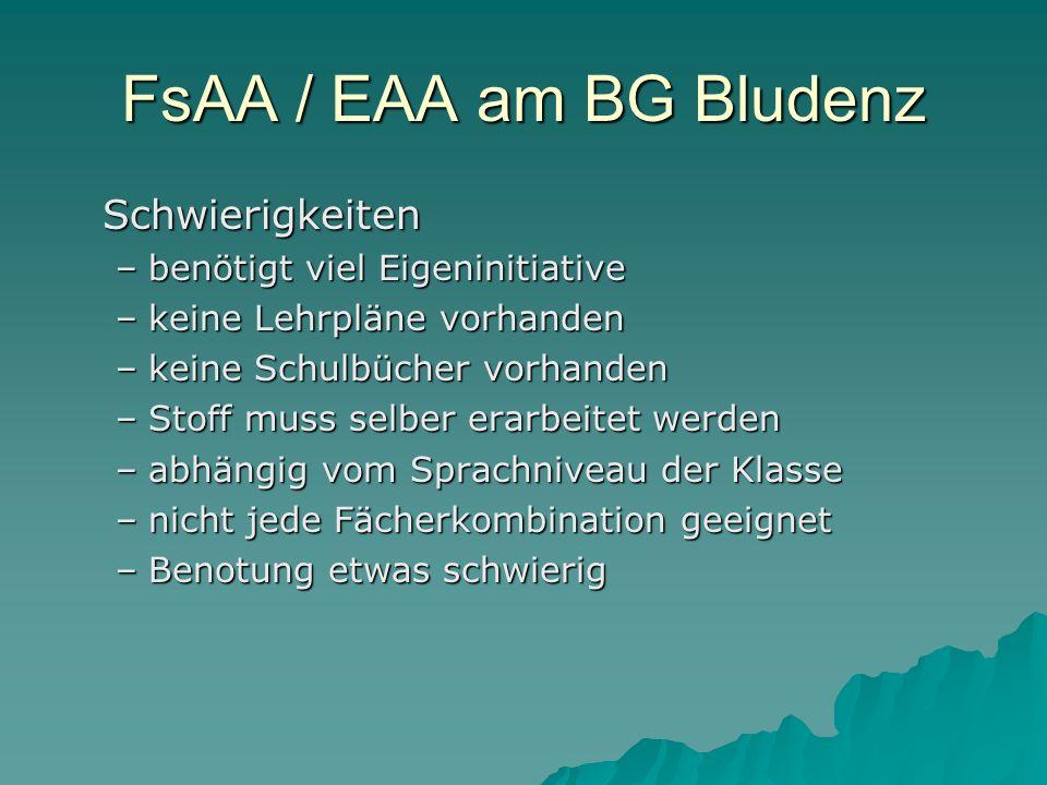 FsAA / EAA am BG Bludenz Schwierigkeiten benötigt viel Eigeninitiative