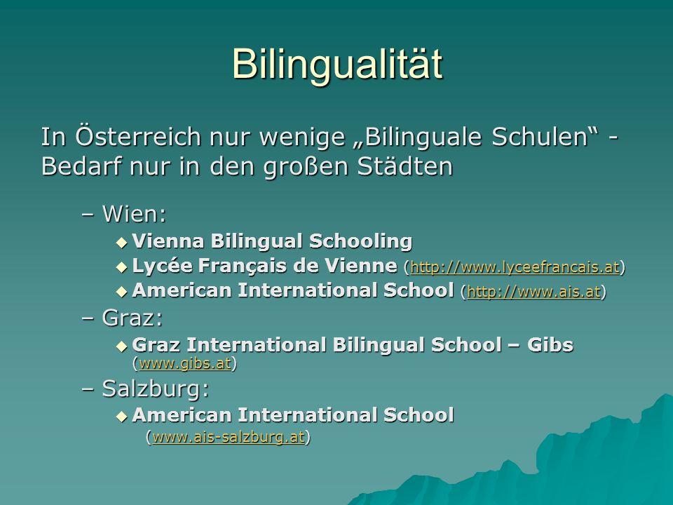 """Bilingualität In Österreich nur wenige """"Bilinguale Schulen - Bedarf nur in den großen Städten. Wien:"""