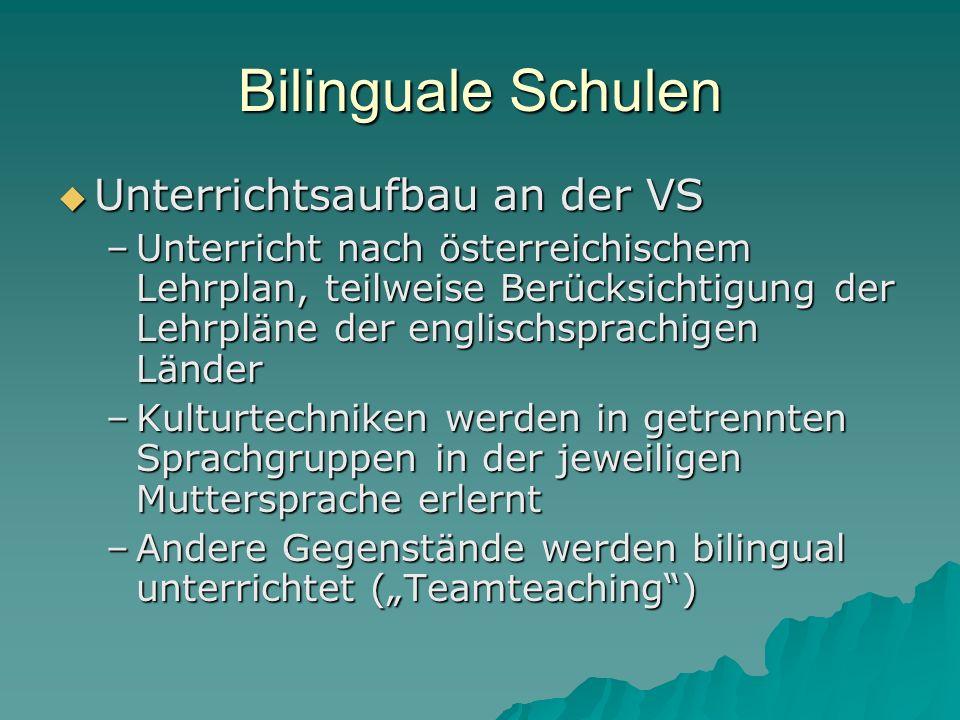 Bilinguale Schulen Unterrichtsaufbau an der VS