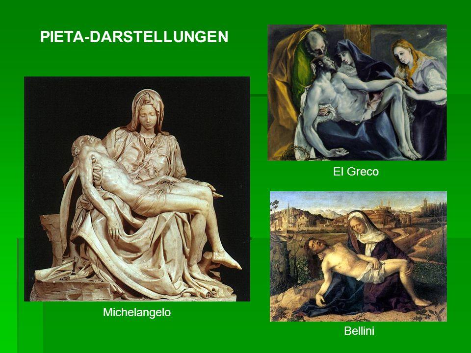 PIETA-DARSTELLUNGEN El Greco Michelangelo Bellini