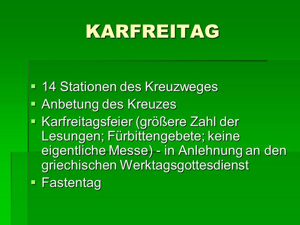 KARFREITAG 14 Stationen des Kreuzweges Anbetung des Kreuzes