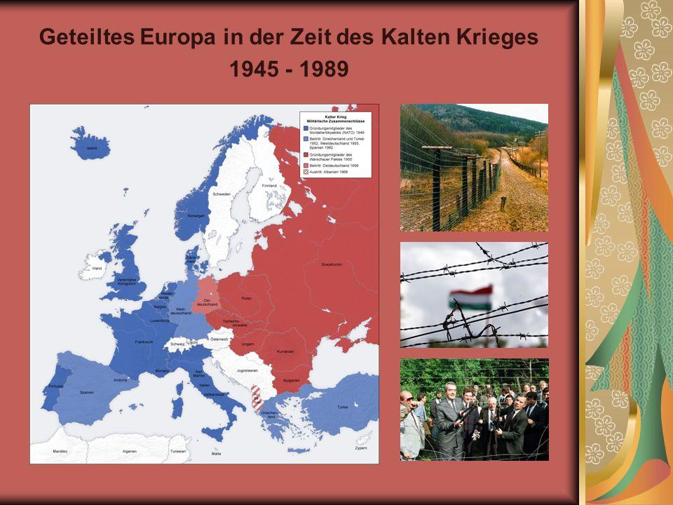 Geteiltes Europa in der Zeit des Kalten Krieges